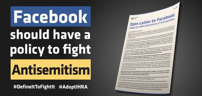 Facebook will update its hate speech policy after a coalition of NGOs worldwide urged the company to adopt the IHRA working definition of antisemitism