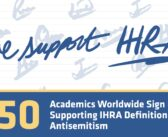 350 academics from around the world sign letter of support of the IHRA definition of antisemitism